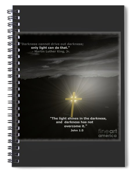 Light Shines In The Darkness Spiral Notebook