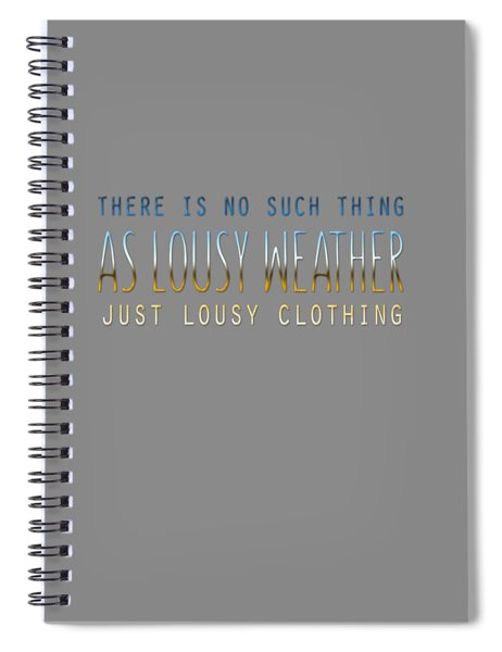 Lousy Clothing Spiral Notebook