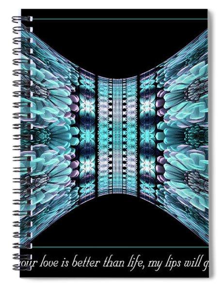 Love Is Better Spiral Notebook