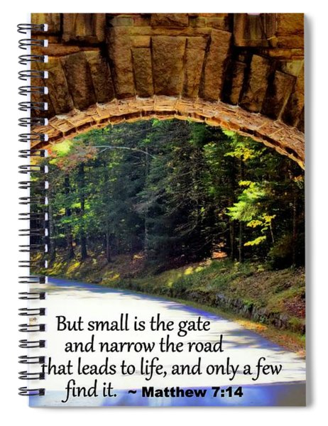 Spiral Notebook featuring the photograph Matthew 714 by Patti Whitten