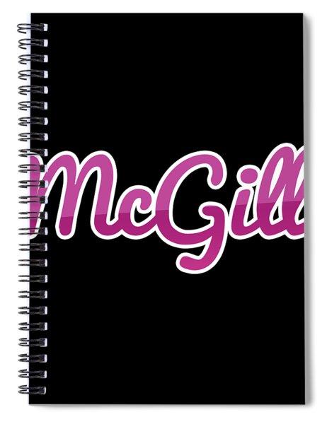 Mcgill #mcgill Spiral Notebook