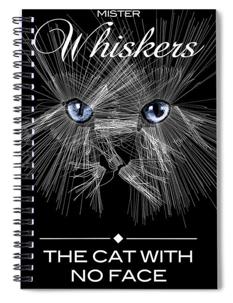 Mister Whiskers Spiral Notebook