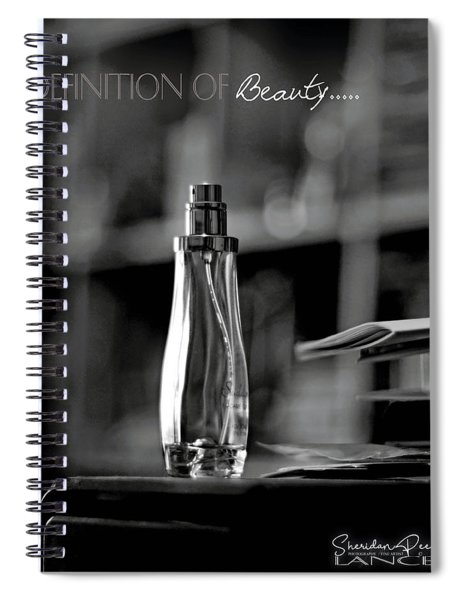 Monochrome Definition Of Beauty Spiral Notebook