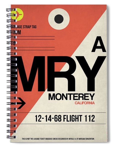 Mry Monterey Luggage Tag I Spiral Notebook