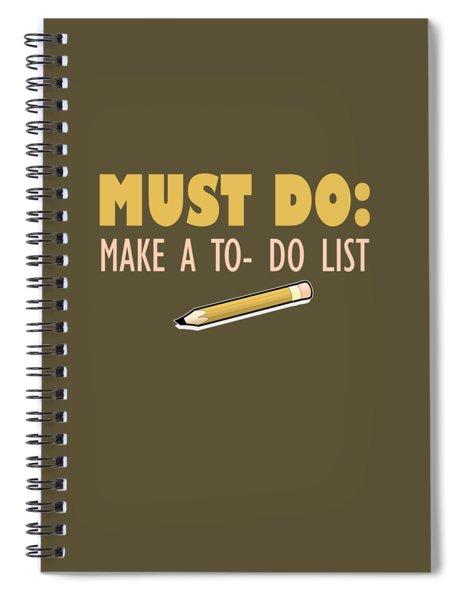 Must Do Spiral Notebook