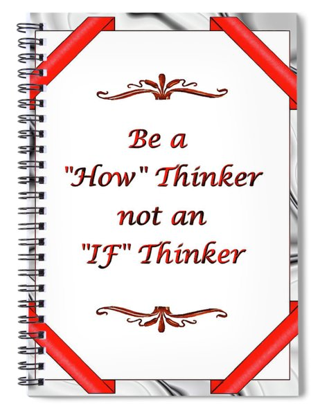 Spiral Notebook featuring the digital art My Motto by Mario Carini