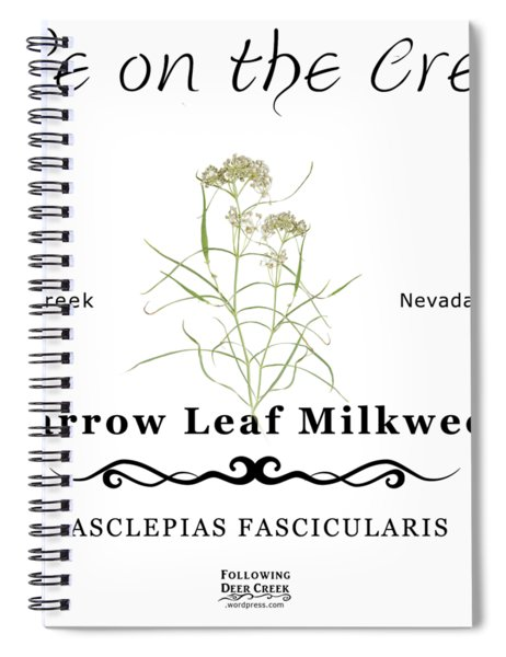 Narrow Leaf Milkweed Spiral Notebook