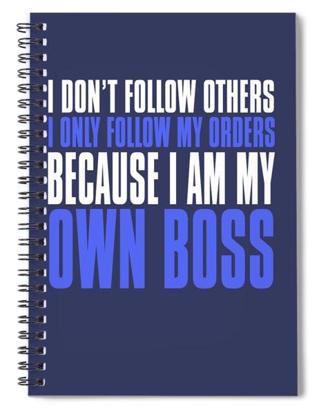 My Own Boss Spiral Notebook