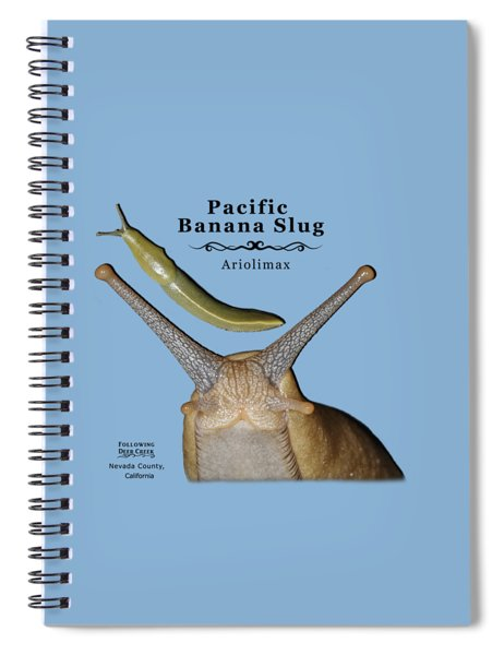 Pacific Banana Slug Spiral Notebook