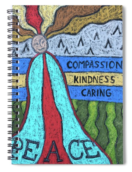 Peace Compassion Kindness Caring Spiral Notebook