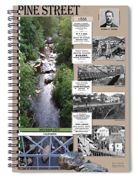 Pine Street Bridge, Nevada City, Ca Spiral Notebook