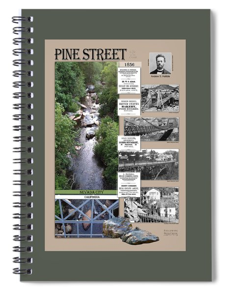 Pine Street Bridge, Nevada City, Ca Spiral Notebook