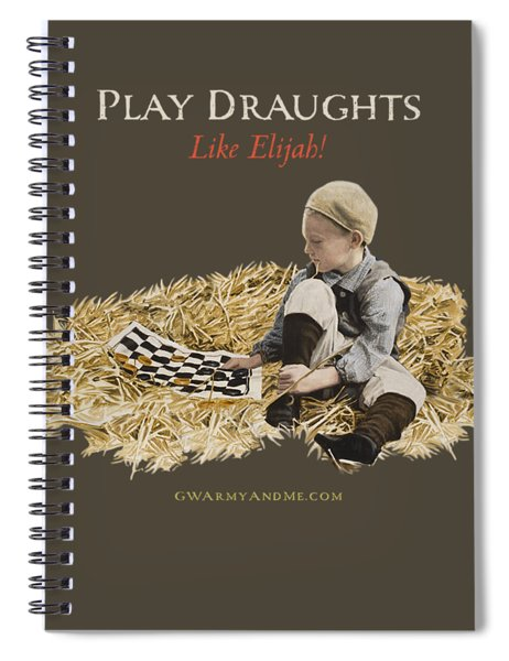 Spiral Notebook featuring the painting Play Draughts Like Elijah by 18th Century Slang