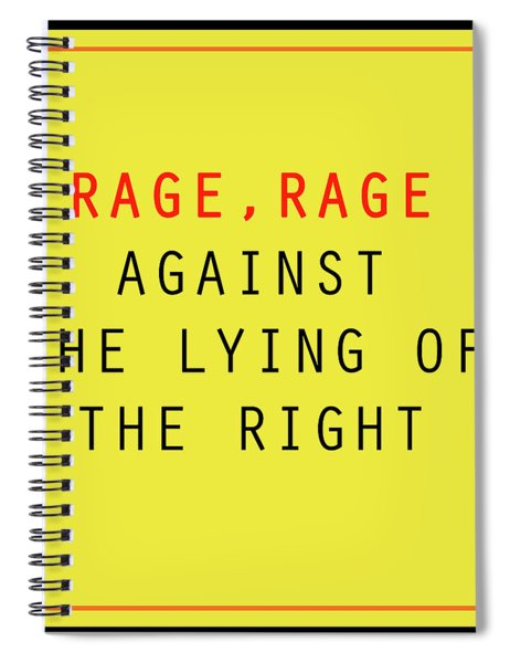 Rage, Rage Spiral Notebook