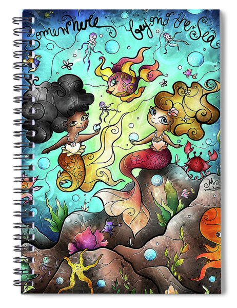 Somewhere Beyond The Sea Spiral Notebook