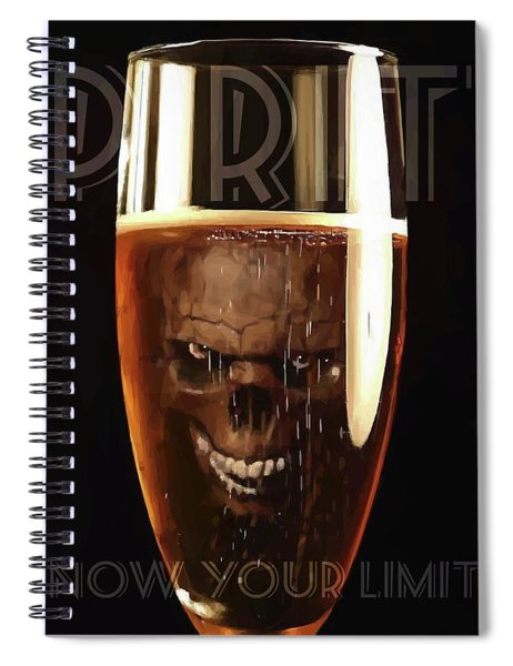 Spirits - Know Your Limits Spiral Notebook