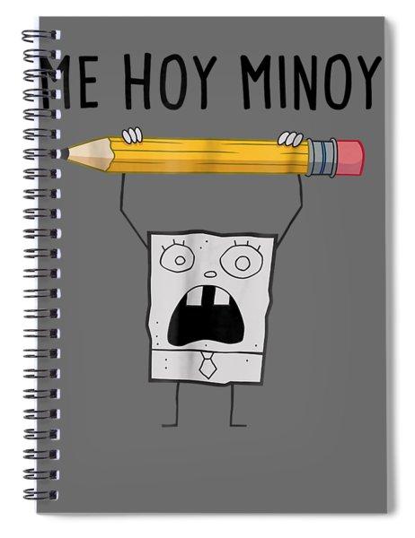 Spongebob Squarepants Doodlebob Me Hoy Minoy T-shirt Spiral Notebook