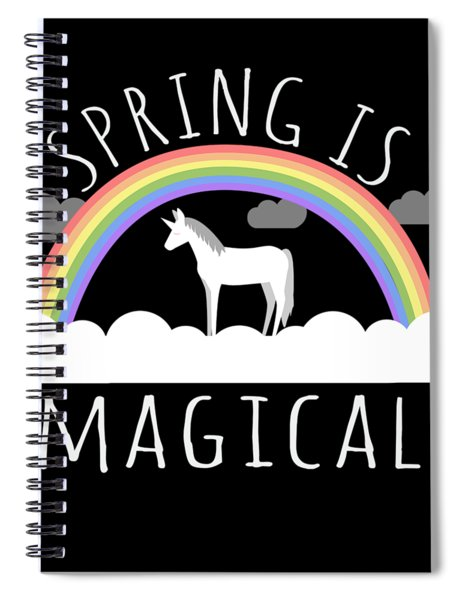 Spring Is Magical Spiral Notebook