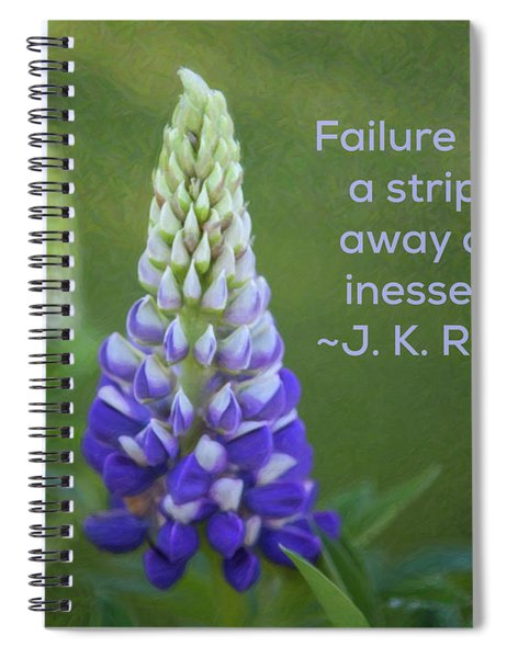 Success Via Failure - Motivational Flower Art By Omaste Witkowski Spiral Notebook