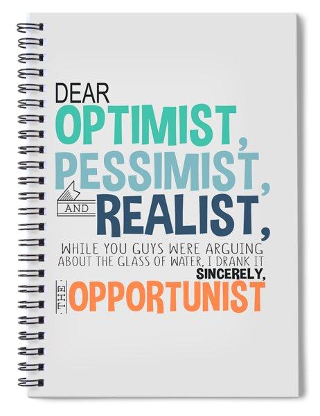 The Opportunist Spiral Notebook
