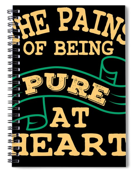 The Pains Of Being Pure At Heart Deep Yet Sensible Tee Design For You Unique And Creative Too  Spiral Notebook