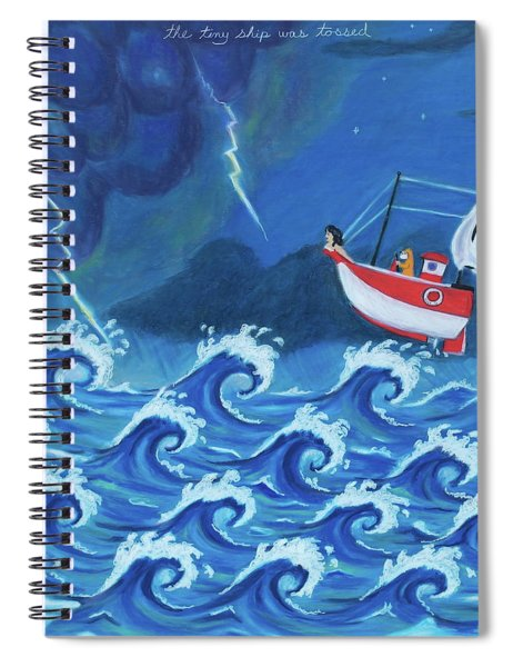 The Tiny Ship Was Tossed Spiral Notebook