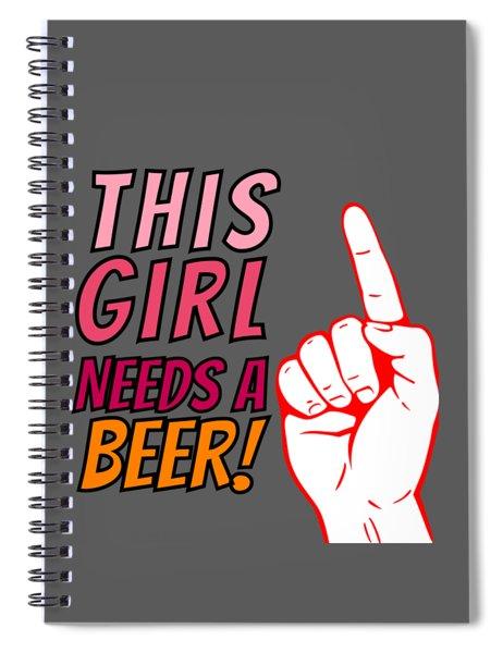 This Girl Needs A Beer On Tap Beerpong Beerbongs And Bentleys Spiral Notebook