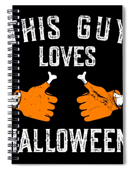 This Guy Loves Halloween Spiral Notebook