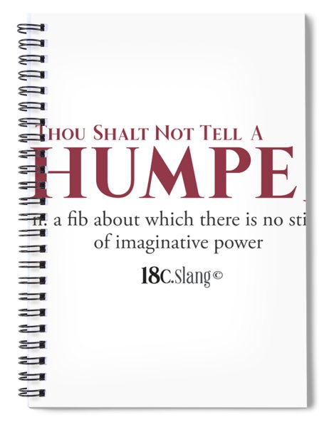 Spiral Notebook featuring the digital art Thou Shalt Not Tell A Thumper by 18th Century Slang