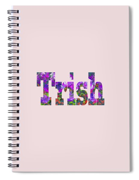 Trish Spiral Notebook