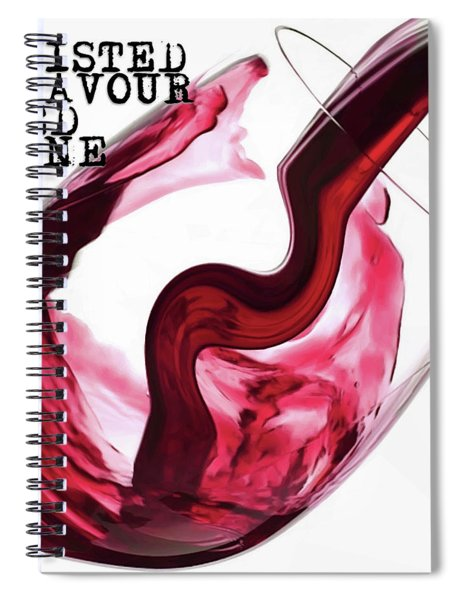 Twisted Flavour Red Wine Spiral Notebook