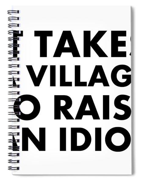 Village Idiot Bk Spiral Notebook