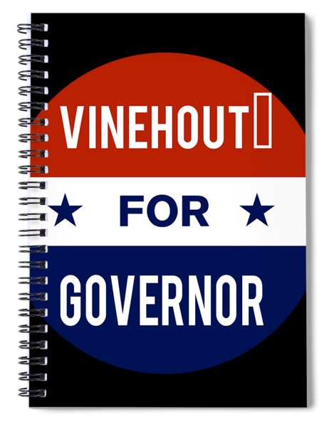 Vinehout For Governor 2018 Spiral Notebook