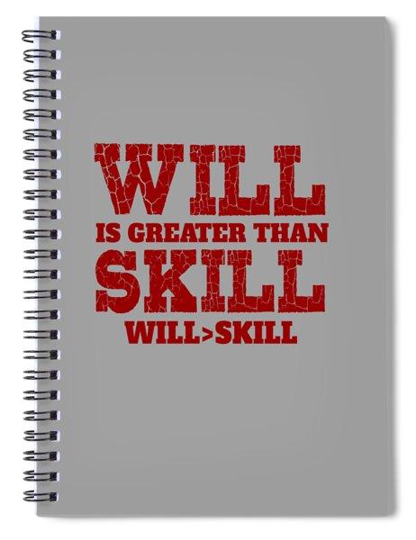 Will Skill Spiral Notebook
