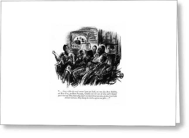 . . . Atter W'ile De Roof Sorter 'gun Ter Leak Greeting Card by Perry Barlow