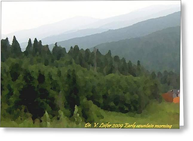 Early Mountain Morning Greeting Card by Dr Loifer Vladimir