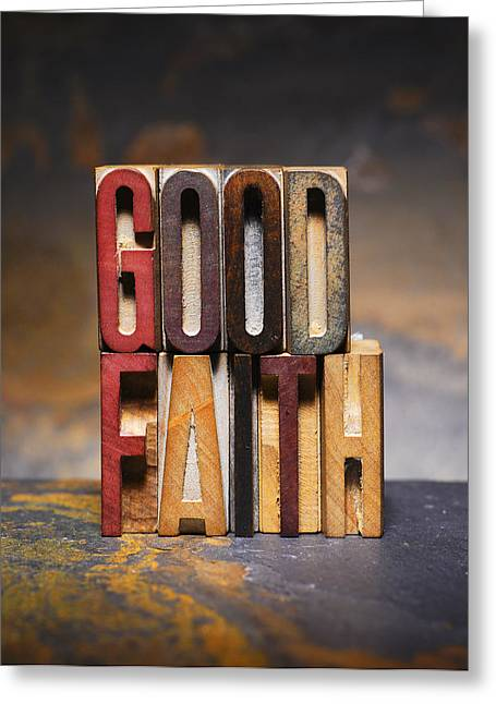 Good Faith Greeting Card by Donald  Erickson