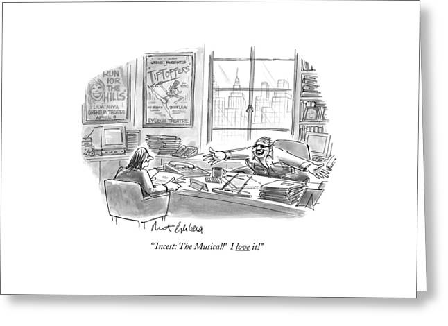 'incest: The Musical!' I Love It! Greeting Card by Mort Gerberg