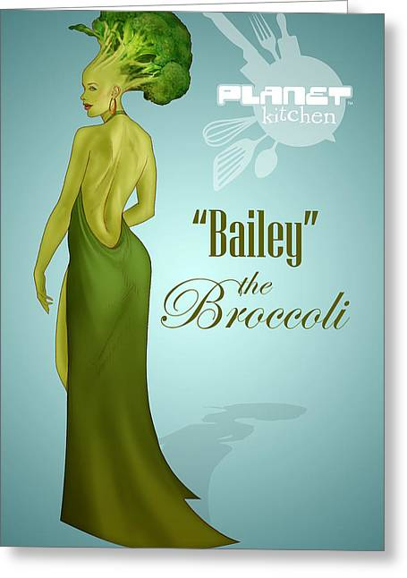 Meet Bailey The Broccoli Greeting Card by YNFWB Your new friends with BENEFITS