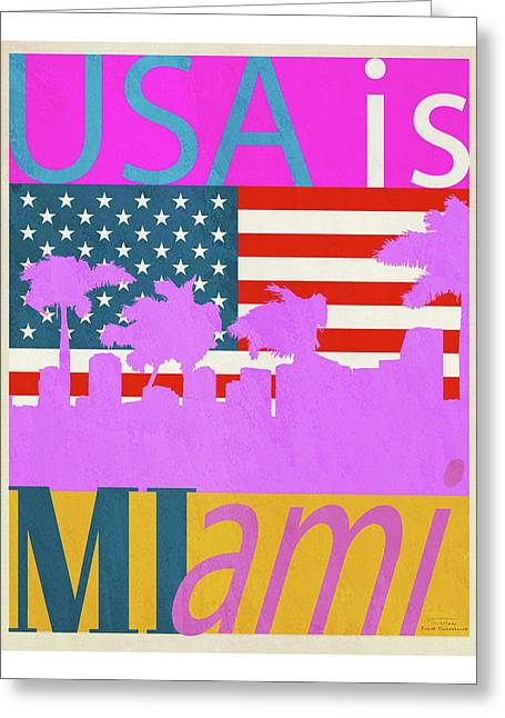 Usa Is Miami Greeting Card by Joost Hogervorst