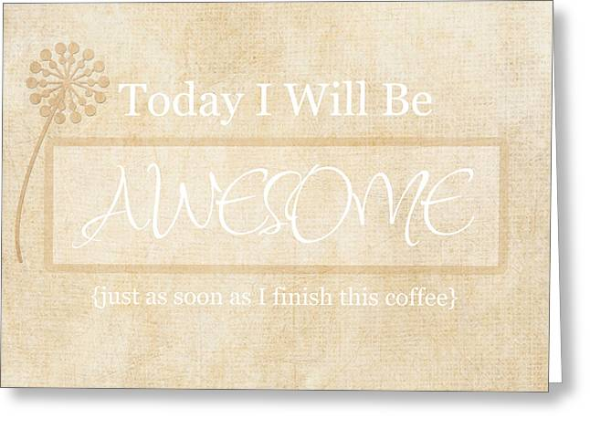 Awesome After Coffee Greeting Card