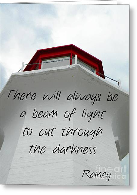 Beam Of Light Greeting Card by Lorraine Heath