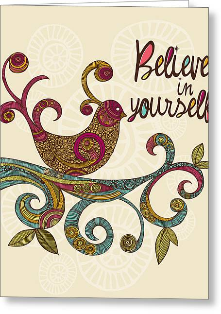 Believe In Yourself Greeting Card by Valentina Ramos