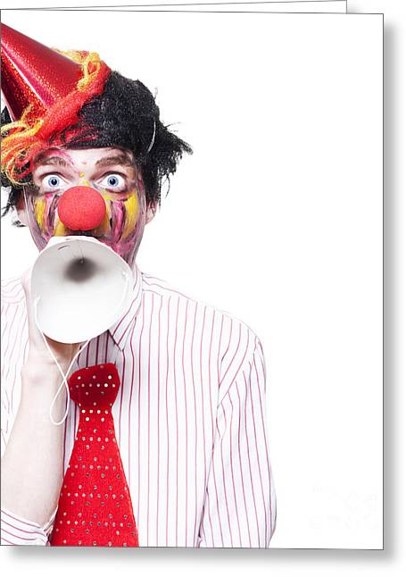 Birthday Clown Making Invitation To Party Guests Greeting Card by Jorgo Photography - Wall Art Gallery