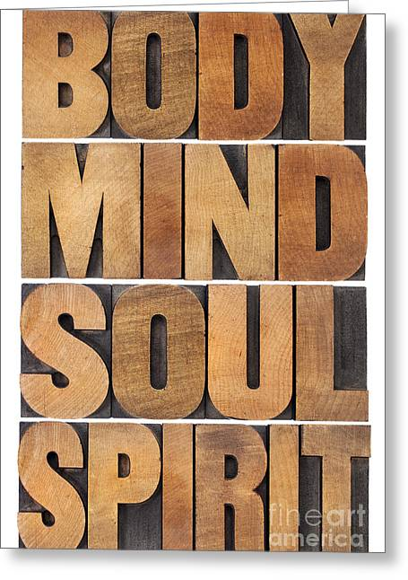 Body Mind Soul And Spirit Greeting Card