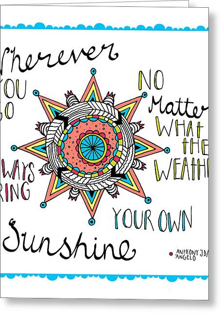 Bring Your Own Sunshine Greeting Card by Susan Claire
