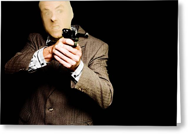 Business Man Or Corporate Crook Holding Gun Greeting Card