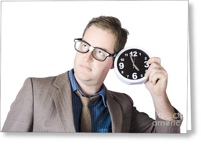 Businessman Holding Clock Near Ear Greeting Card by Jorgo Photography - Wall Art Gallery