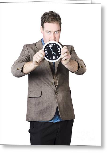 Businessman Holding Clock Greeting Card by Jorgo Photography - Wall Art Gallery
