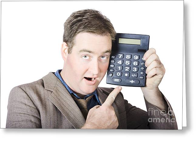 Businessman Pointing At Calculator Greeting Card by Jorgo Photography - Wall Art Gallery